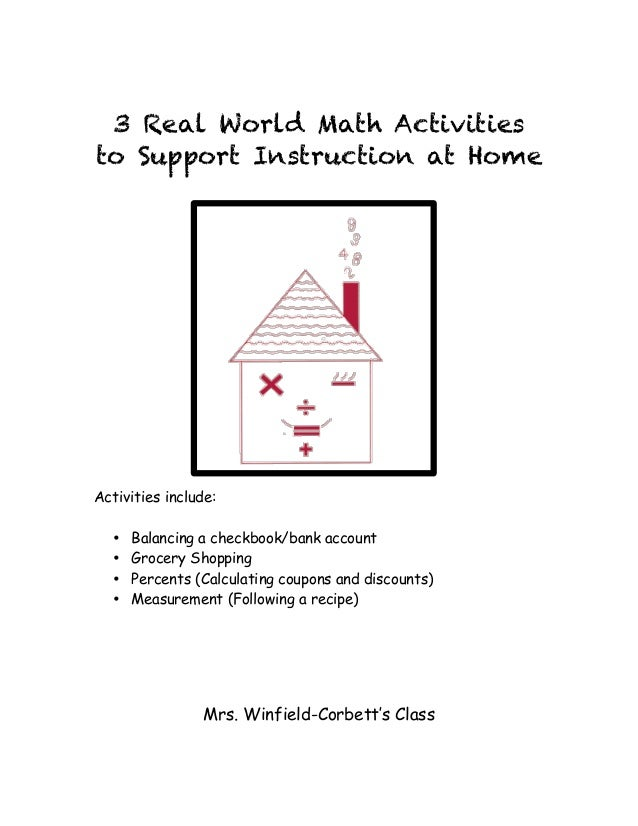 3 Real World Math Activities to Support Instruction at Home Activities include: • Balancing a checkbook/bank account • Gro...