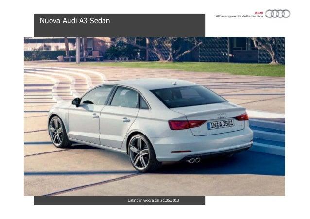 Nuova Audi A3 SedanListino in vigore dal 21.06.2013