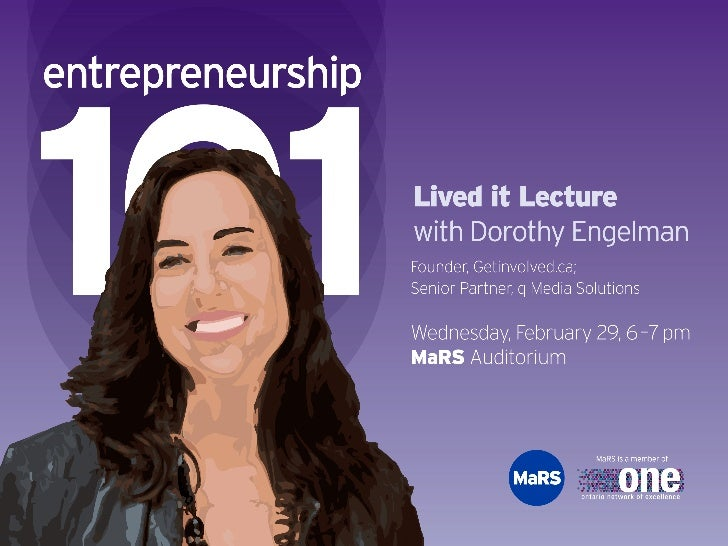 Lived it Lecture with Dorothy Engelman: Entrepreneurship 101