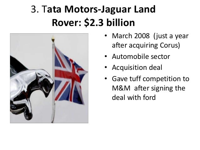 tatas takeover of jaguar and land This tata takeover jaguar land rover case study explored the acquisition of jaguar land tatas investment in jlr seemed to be poorly timed and there were.