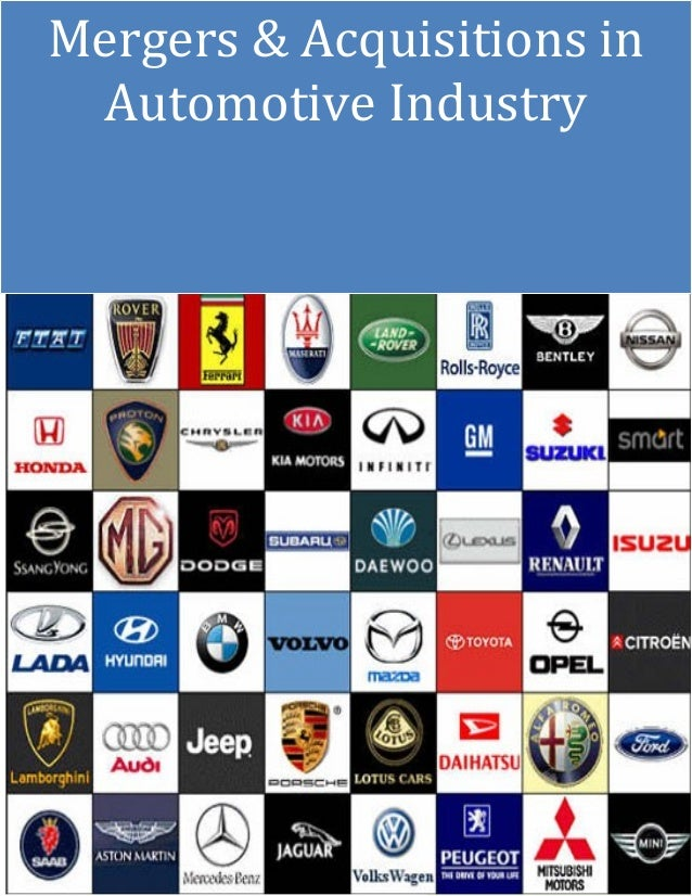 mergers and acquisitions in automobile industry A total of 250 mergers and acquisitions valued at an estimated $275 billion were completed in the global automotive industry over the first six months of this year.