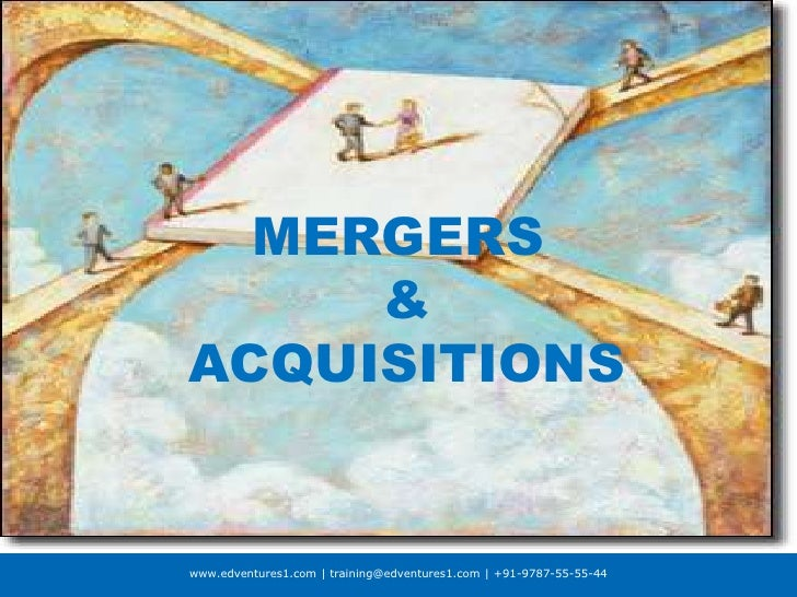 MERGERS & ACQUISITIONS<br />