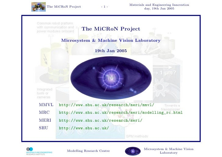 The MiCRoN Project