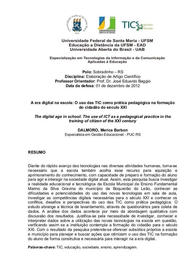Polo: Sobradinho – RSDisciplina: Elaboração de Artigo CientíficoProfessor Orientador: Prof. Dr. José Eduardo BaggioData da...