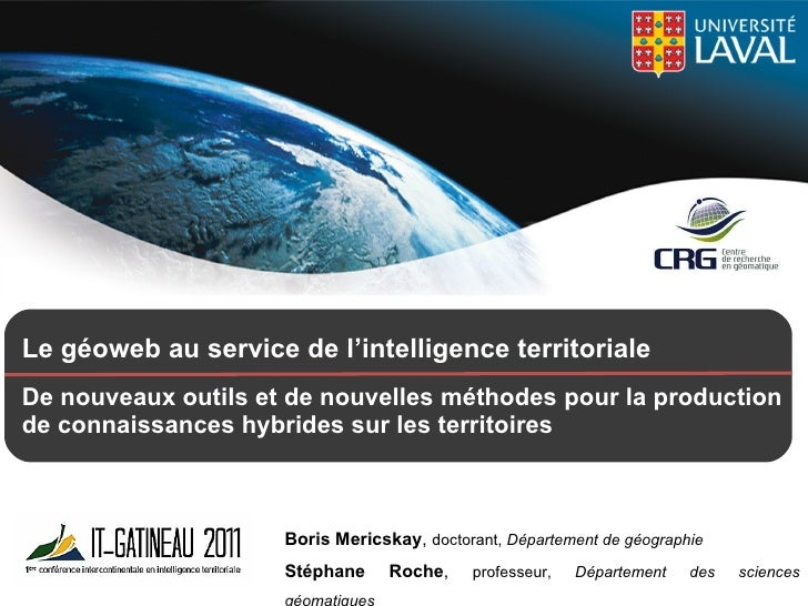 Le géoweb au service de l'intelligence territoriale   De nouveaux outils et de nouvelles méthodes pour la production de c...