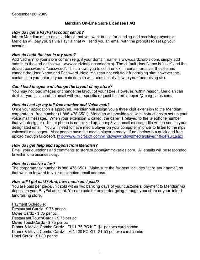 1 September 28, 2009 Meridian On-Line Store Licensee FAQ How do I get a PayPal account set up? Inform Meridian of the emai...