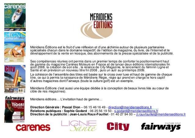 Méridiens Éditions est le fruit d'une réflexion et d'une alchimie autour de plusieurs partenairesspécialisés chacun dans l...