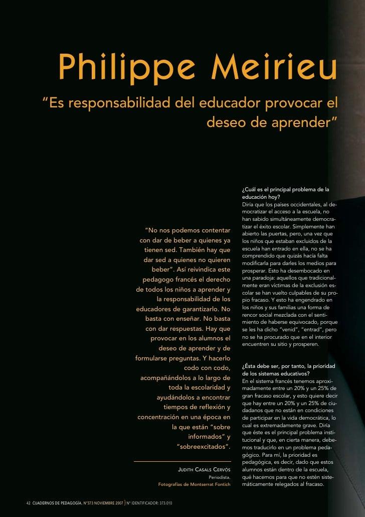 "Philippe Meirieu        ""Es responsabilidad del educador provocar el                                 deseo de aprender""   ..."
