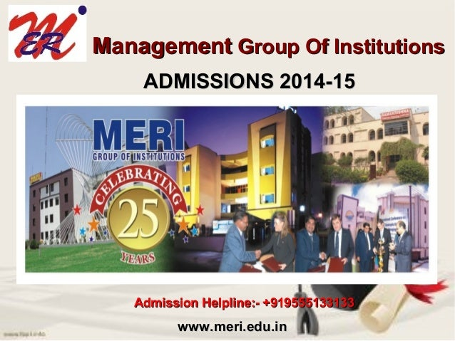 Meri Group Of Institutions, Admission Open 2014