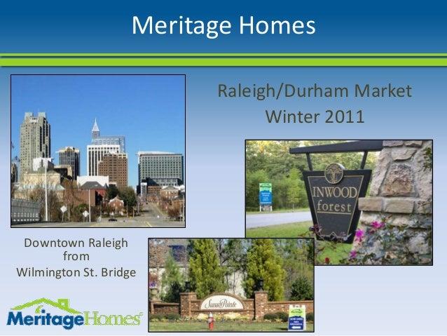 Meritage Homes Raleigh/Durham Market Winter 2011 Downtown Raleigh from Wilmington St. Bridge