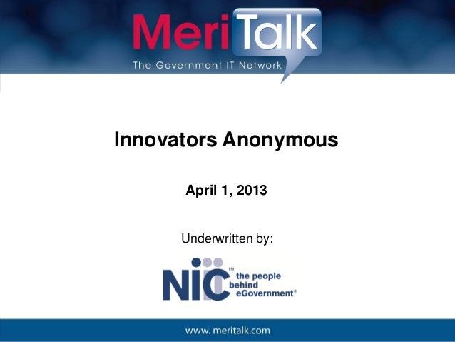 Innovators Anonymous      April 1, 2013     Underwritten by:
