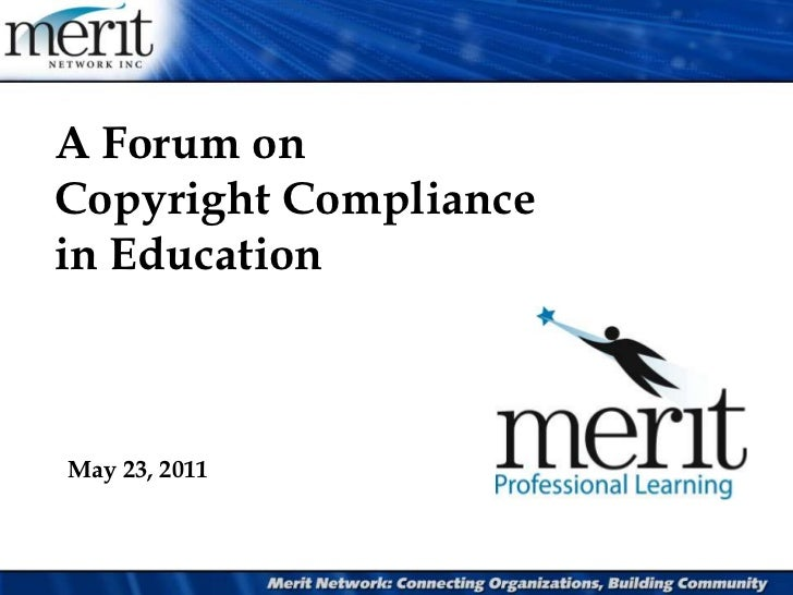 A Forum on Copyright Compliance in Education<br />May 23, 2011<br />