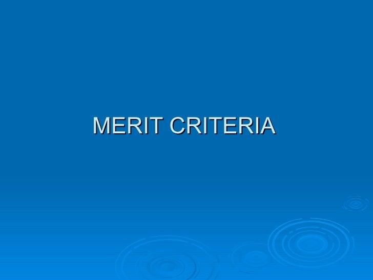 MERIT CRITERIA