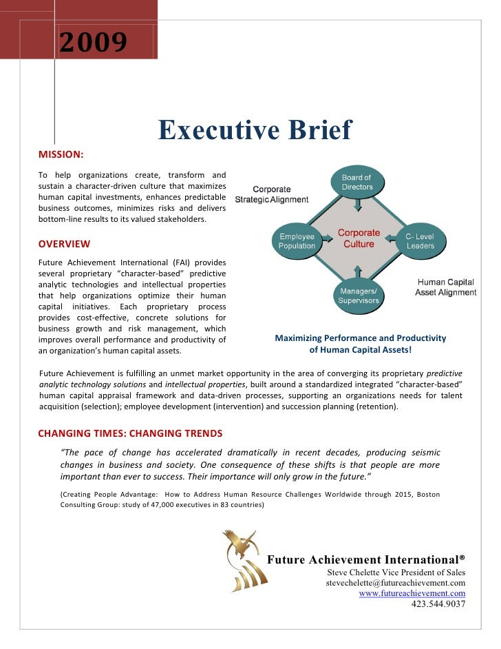 2009                                  Executive Brief MISSION: To help organizations create, transform and sustain a chara...