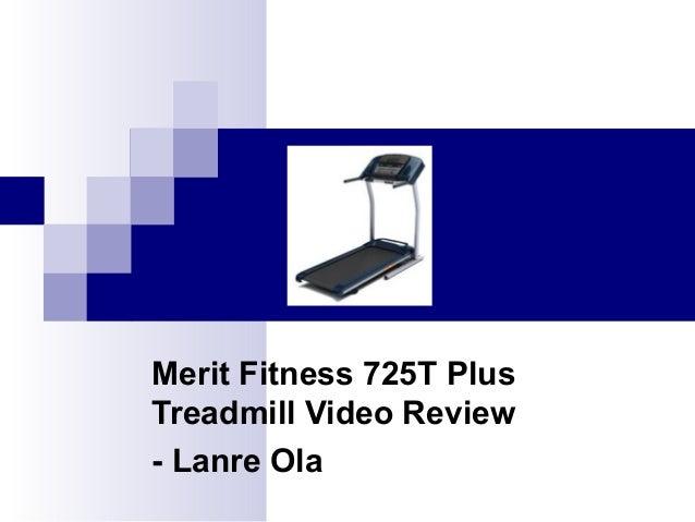 Merit Fitness 725T Plus Treadmill Video Review - Lanre Ola