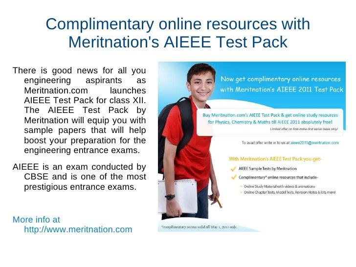 Complimentary online resources with Meritnation's AIEEE Test Pack <ul>There is good news for all you engineering aspirants...