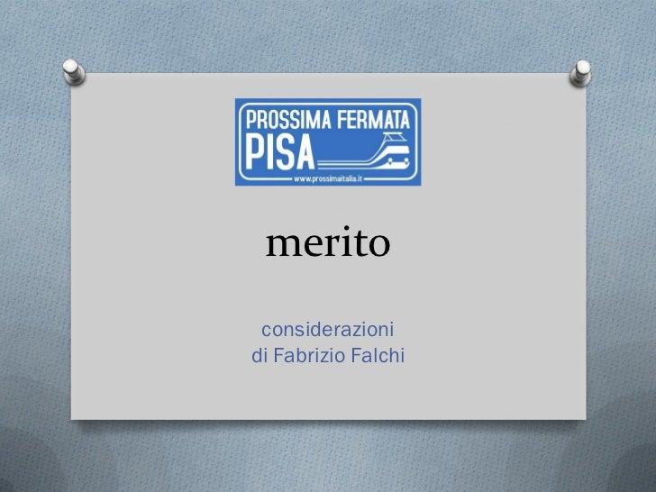 merito considerazionidi Fabrizio Falchi