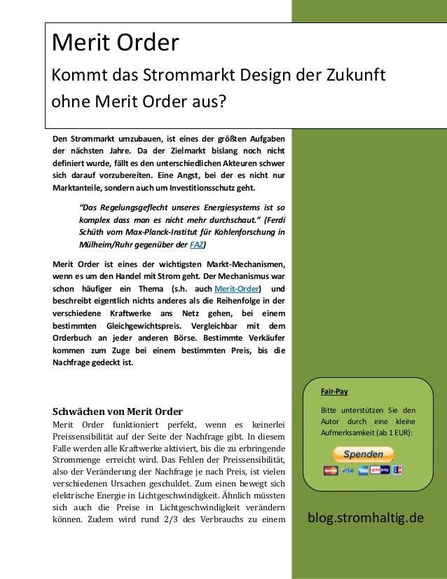 Merit OrderKommt das Strommarkt Design der Zukunftohne Merit Order aus?Den Strommarkt umzubauen, ist eines der größten Auf...