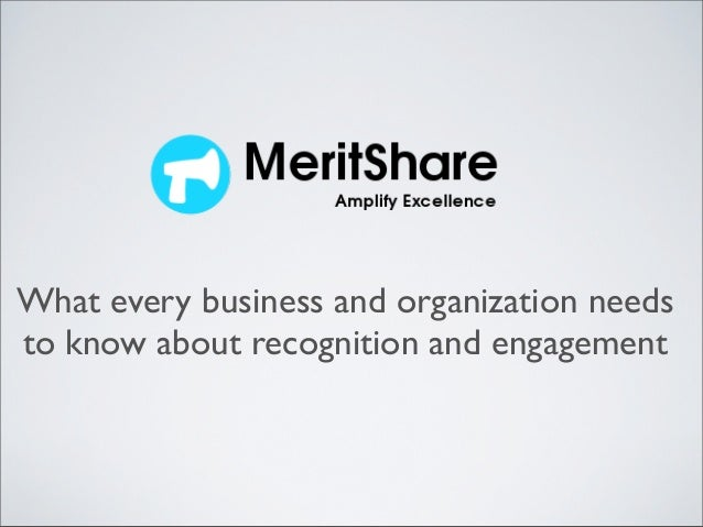 What every business and organization needsto know about recognition and engagement