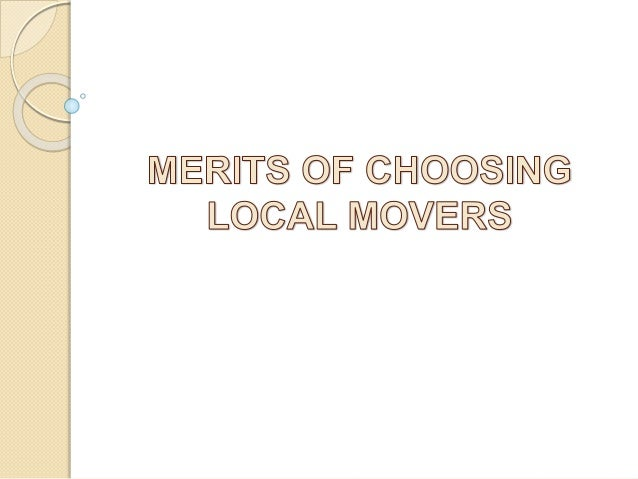 Merits of choosing local movers