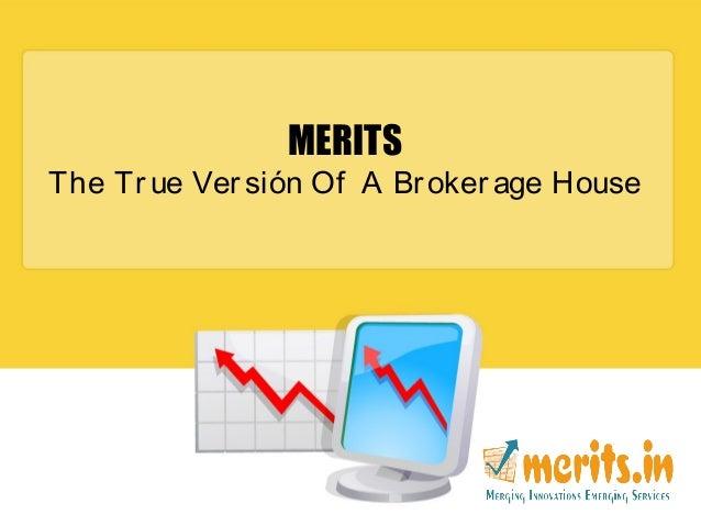 Merits Capital - New Innovative Services & Hub of Stock Industry