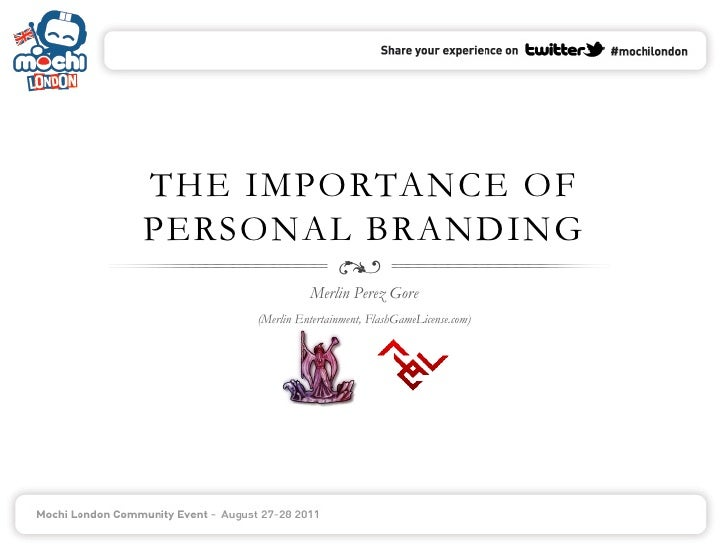 The Importance of Personal Branding by Merlin Gore