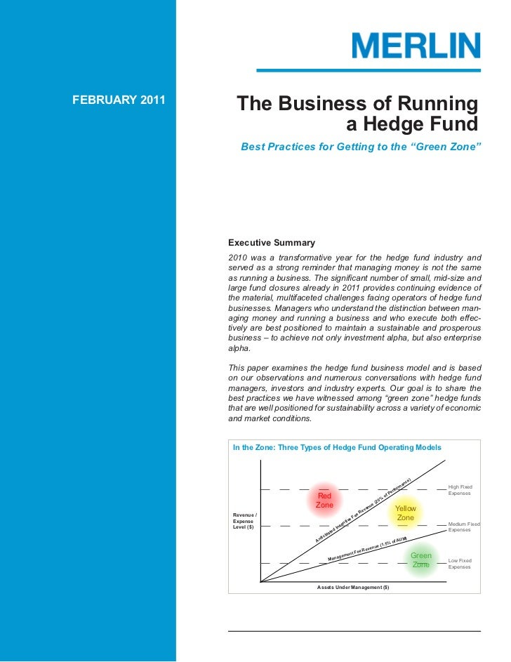 FEBRUARY 2011                  The Business of Running                            a Hedge Fund                   Best Prac...