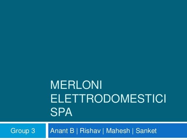 Merloni Elettrodomestici SpA: The Transit Point Experiment