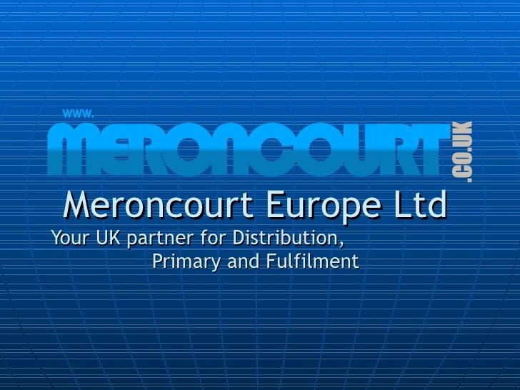 Meroncourt europe introduction 2010   customer