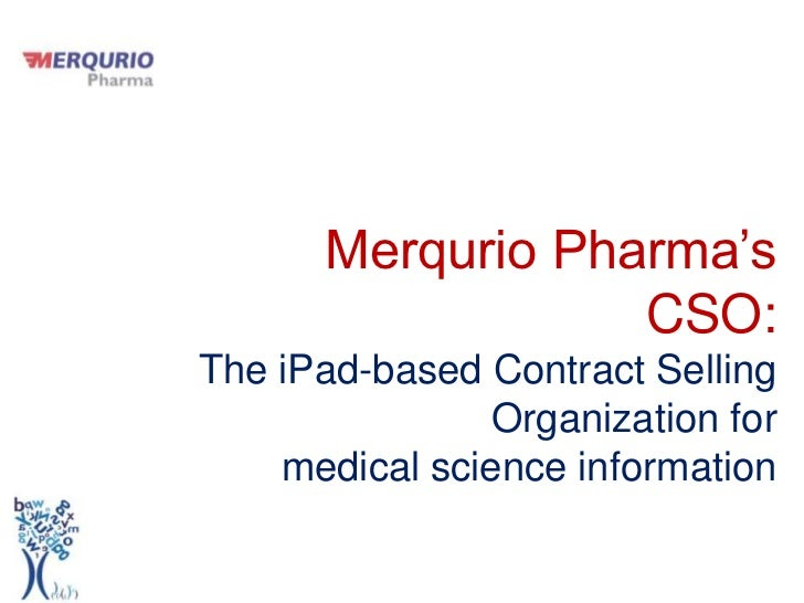 Merqurio pharma's CSO: the iPad-based Contract Selling Organization for  medical science information