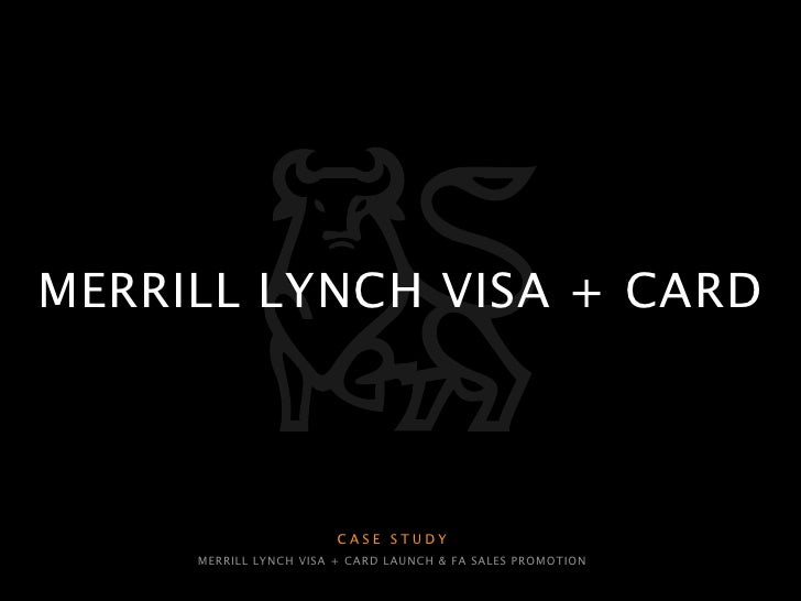 Merrill Lynch Visa + Card [case study]