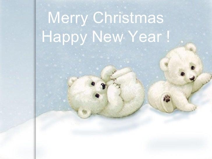 Merry Christmas Happy New Year  !