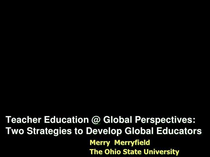 Teacher Education @ Global Perspectives