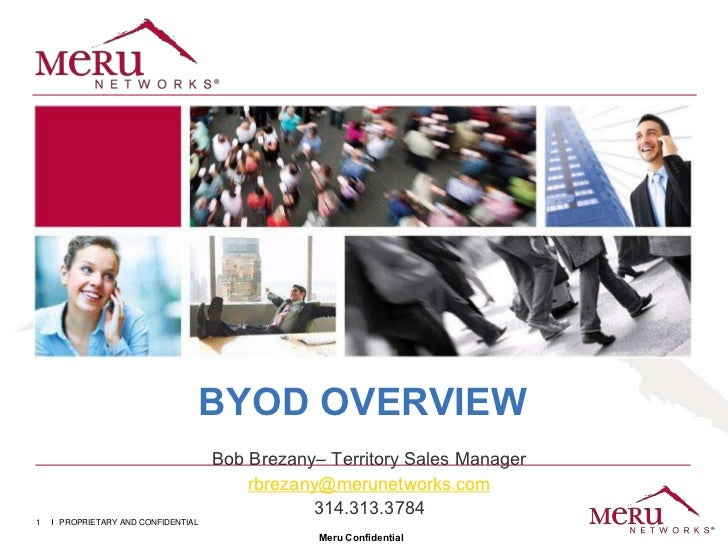 BYOD OVERVIEW                                   Bob Brezany– Territory Sales Manager                                      ...