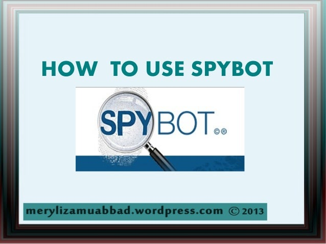 Meryliza muabbad how_to_use_spybot