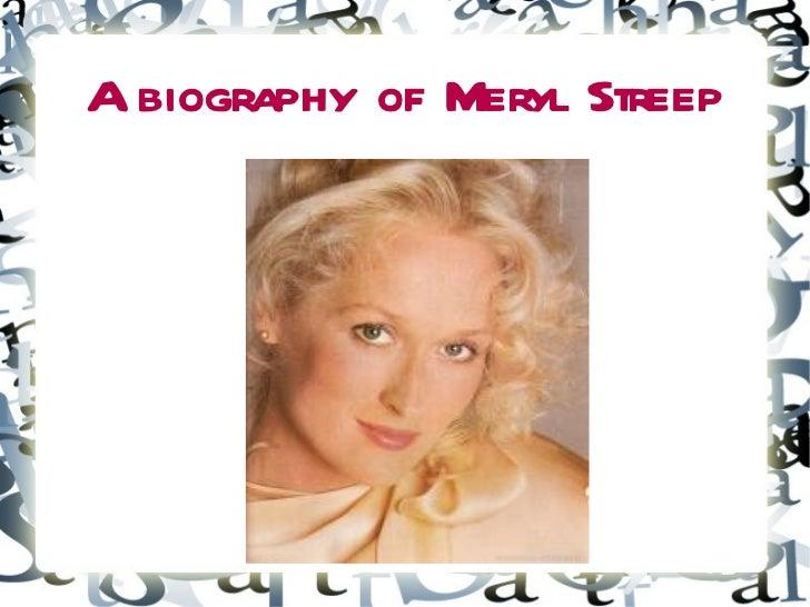 Meryl Streep byography