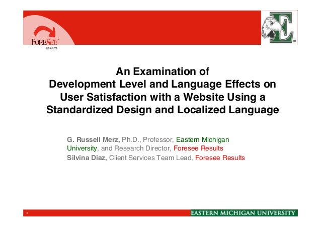 An Examination of Development Level and Language Effects on User Satisfaction with a Website Using a Standardized Design a...