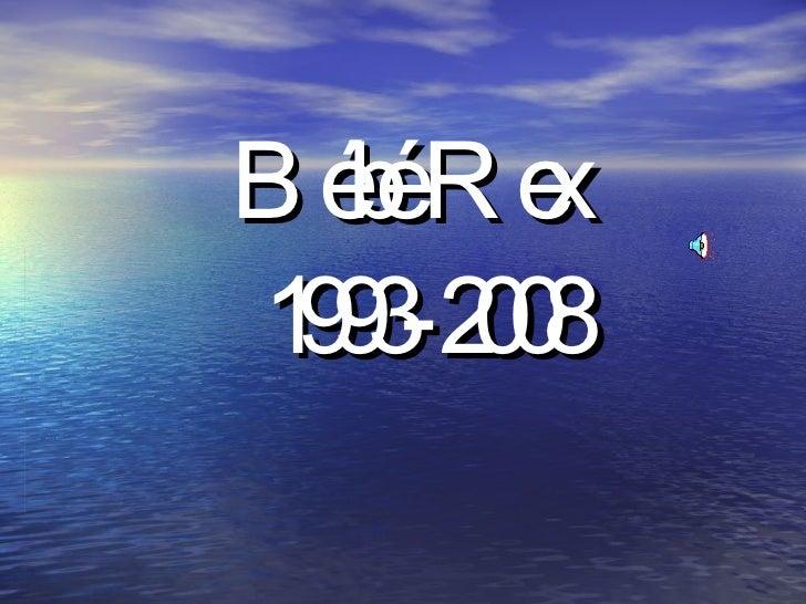 Bébé Rex   1993-2008