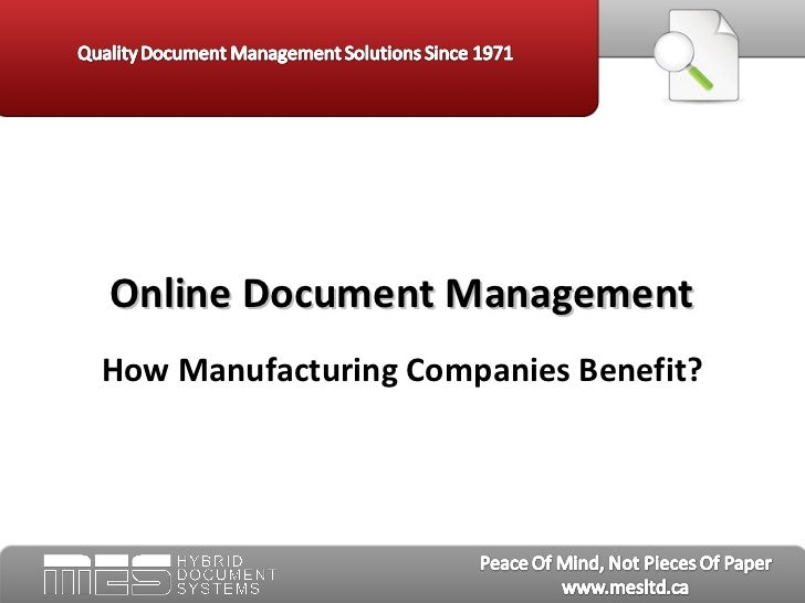Online Document ManagementHow Manufacturing Companies Benefit?