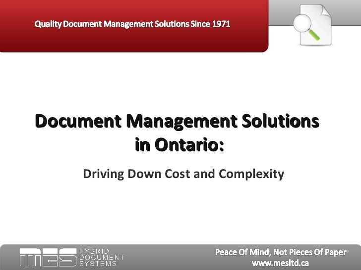 Document Management Solutions         in Ontario:    Driving Down Cost and Complexity