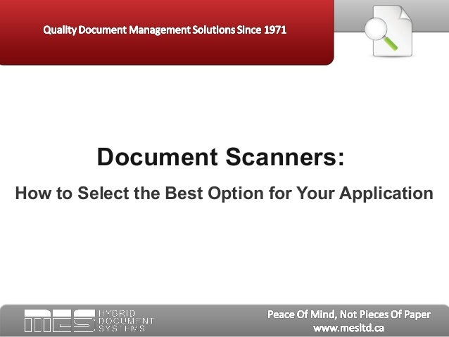 Document Scanners:How to Select the Best Option for Your Application