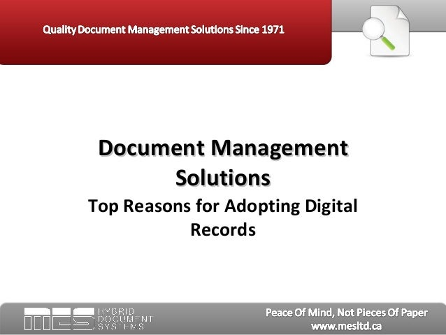 Document Management      SolutionsTop Reasons for Adopting Digital           Records
