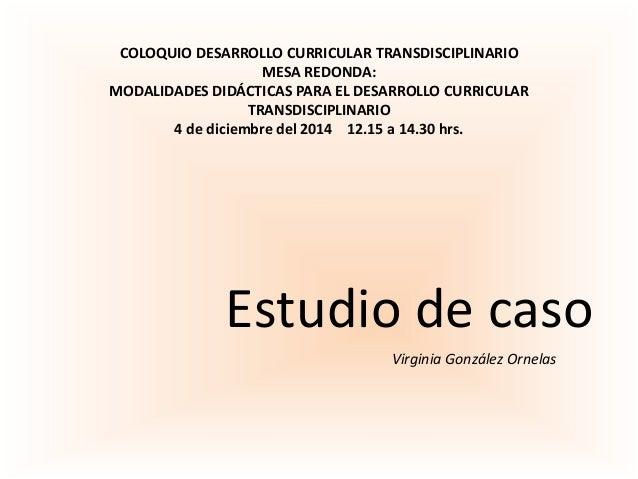 Mesa 1 estudio de caso dra virginia gonzalez ornelas - Mesas de estudio ...