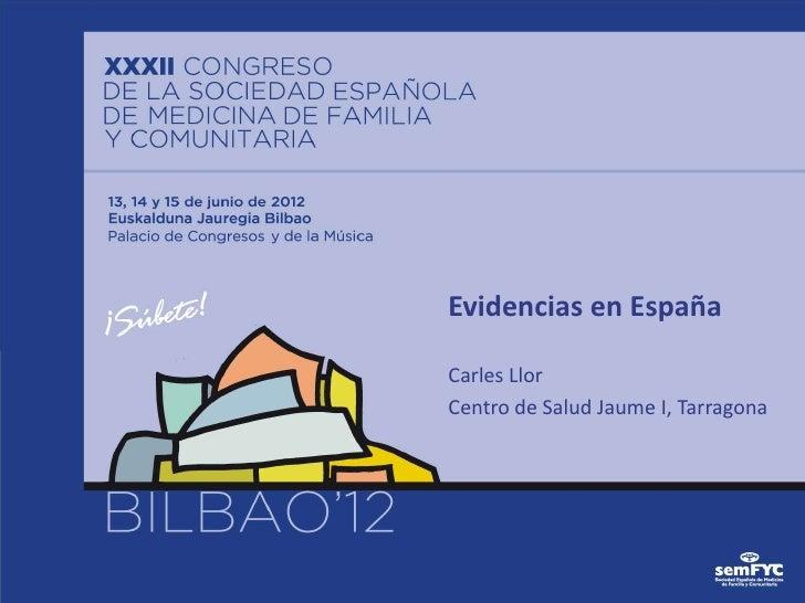 Evidencias en EspañaCarles LlorCentro de Salud Jaume I, Tarragona