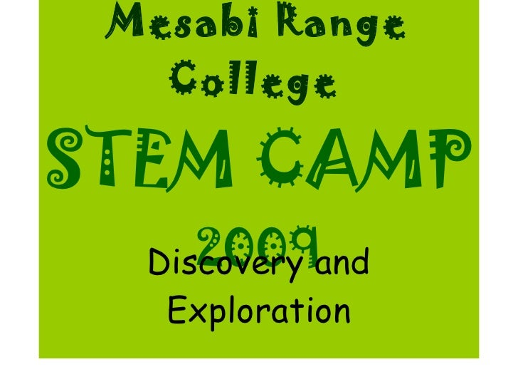Mesabi Range College Stem Camp 2009