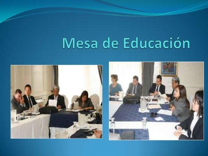 Mesa de Educación <br />