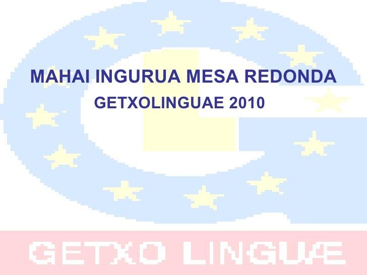 Mesa redonda getxolinguae2010