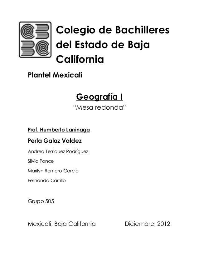 Colegio de Bachilleres               del Estado de Baja               CaliforniaPlantel Mexicali                    Geogra...