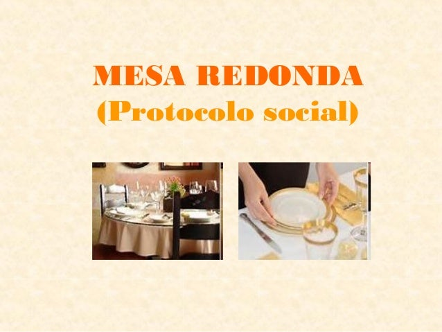 MESA REDONDA (Protocolo social)