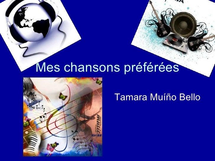 Mes chansons préférées Tamara Muíño Bello